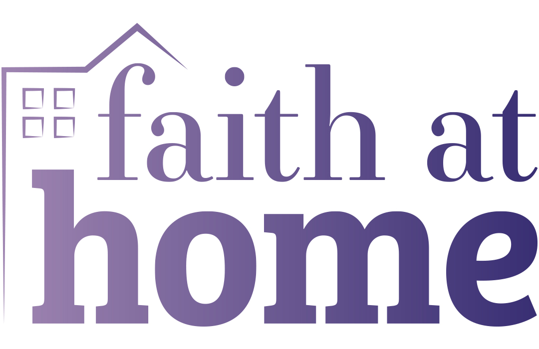 Faith at Home | The Church of England