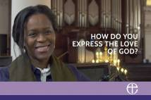 How do you express the love of God? - Our Faith