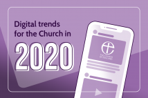 Digital trends for the Church in 2020