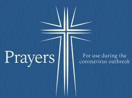 Prayer for use during the coronavirus outbreak.