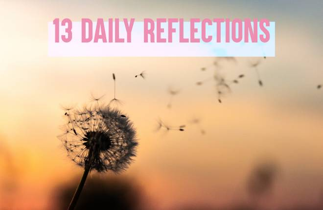 13 daily reflections to promote positive mental health.